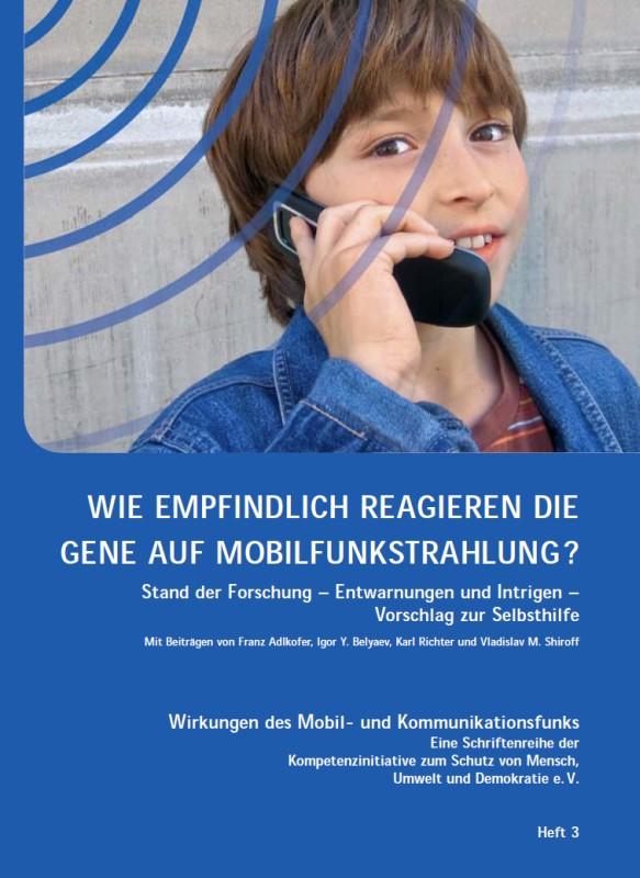 Titelblatt der Publikation : Wie empfindlich reagieren die Gene auf Mobilfunkstrahlung?