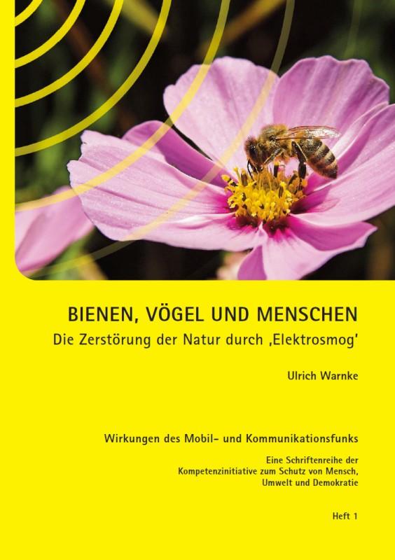 Titelblatt der Publikation : Bienen, Vögel und Menschen – Die Zerstörung der Natur durch 'Elektrosmog'