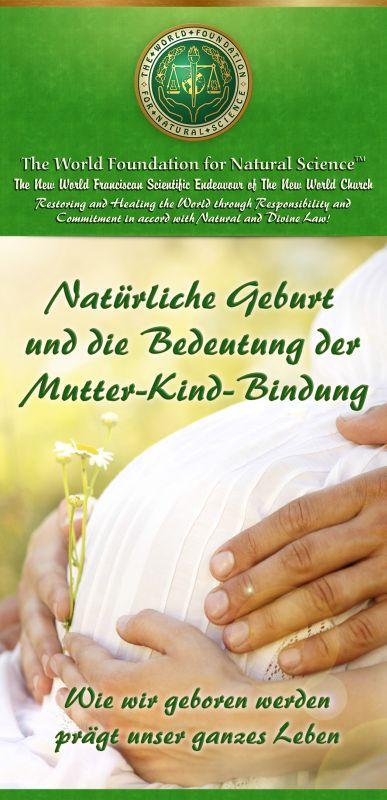 Natürliche Geburt und die Bedeutung der Mutter-Kind ...